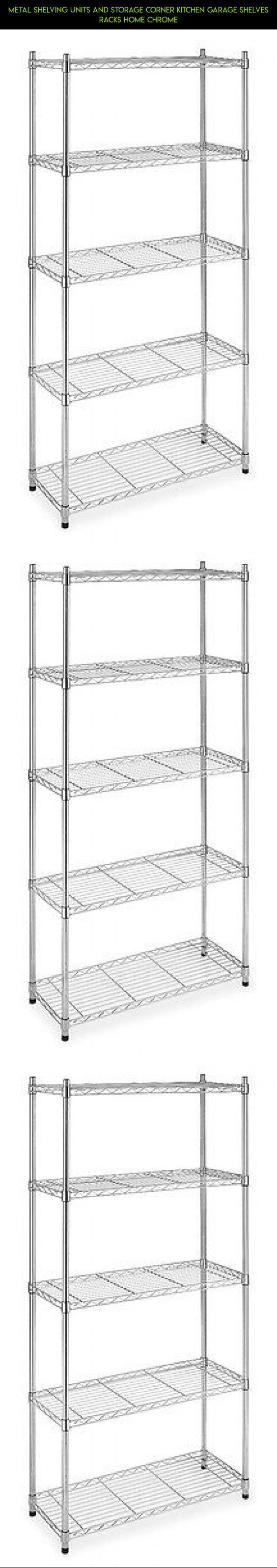 Metal Shelving Units And Storage Corner Kitchen Garage Shelves Racks Home Chrome #products #racing #and #storage #shelving #plans #camera #gadgets #fpv #drone #tech #racks #parts #kit #shopping #technology