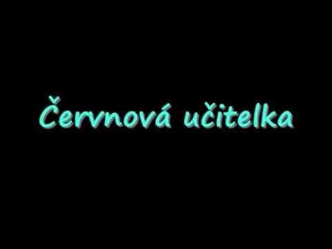 Červnová učitelka - YouTube