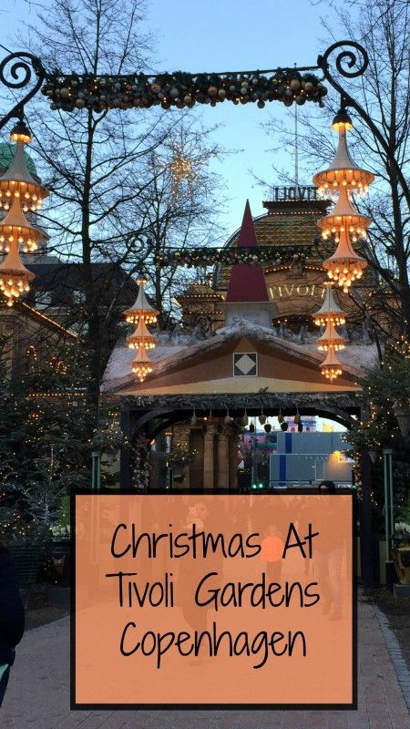 Visiting the magical Tivoli Gardens, Copenhagen at Christmas time
