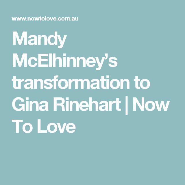 Mandy McElhinney's transformation to Gina Rinehart | Now To Love