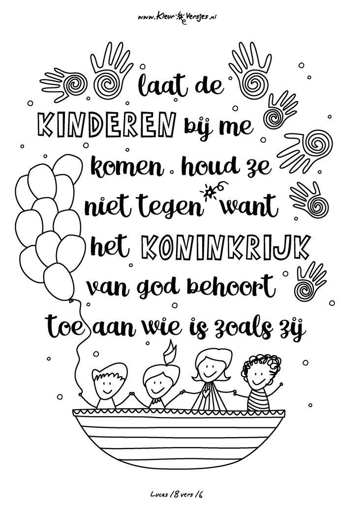 Voor alle kinderen groot en klein, en voor Lenny van Vuren die hem aanvroeg! Lucas 18 vers 16: Laat de kinderen bij me komen, houd ze niet tegen want het koninkrijk van God behoort toe aan wie is zoals zij.