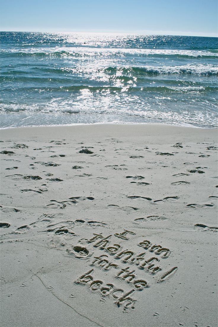 I am thankful for the Beach!