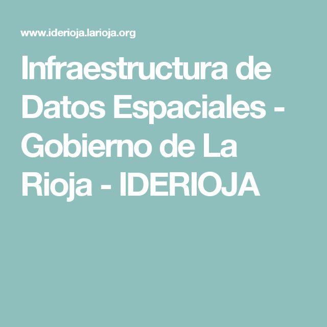 Infraestructura de Datos Espaciales - Gobierno de La Rioja - IDERIOJA. Desde aquí puedes ver cartografía topográfica y temática de La Rioja. También descargar mapas digitales de todo tipo.