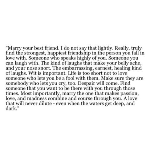 Marry your best friend.