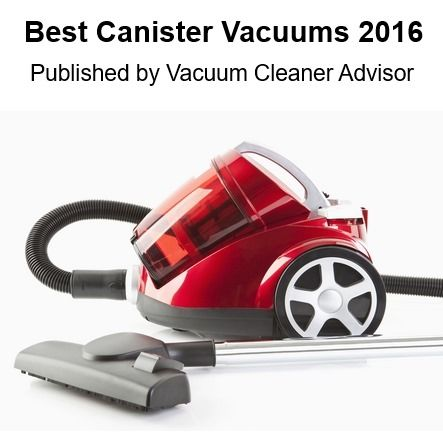 We just updated our 2016 list of the Best Canister Vacuums. Manufacturers who made the cut this year include Miele, Hoover, Bissell, Sebo, Electrolux, Eureka and Dyson. If you are in the market for a canister vacuum check this list before you buy.