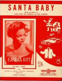 Eartha Kitt's 'Santa Baby', the only Christmas tune I ever crack out.