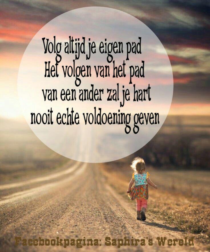 #quote #spreuk #dutch #tekst | Eigen creaties | Pinterest