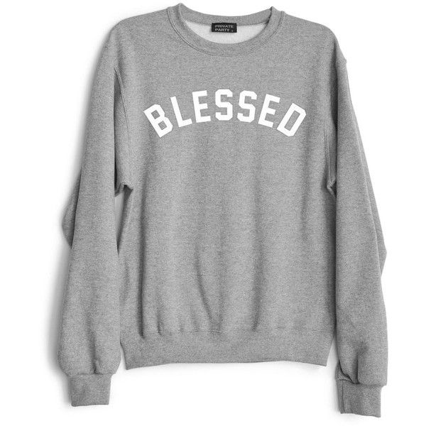 Private Party Blessed Sweatshirt found on Polyvore featuring tops, hoodies, sweatshirts, shirts, light grey, holiday party tops, long sleeve pullover, night out tops, sweatshirts hoodies and sweat shirts