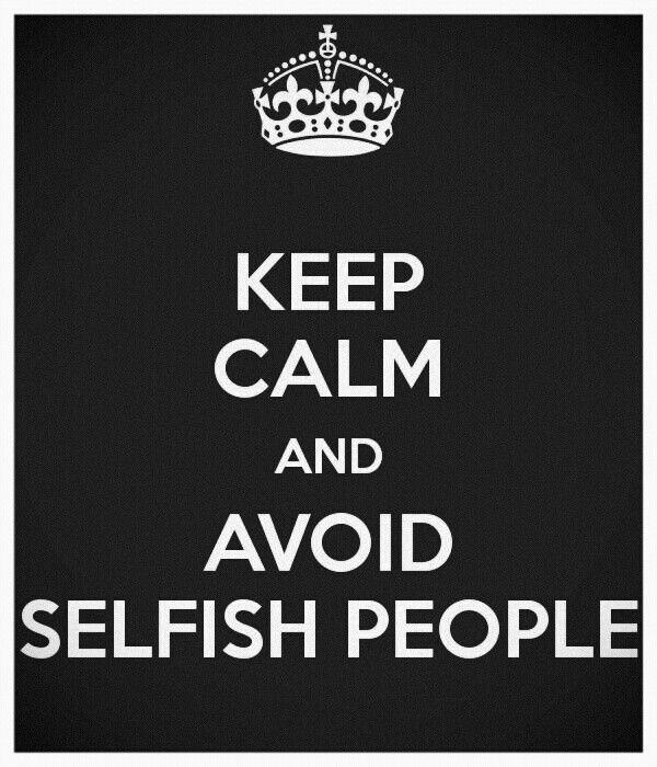 Selfish People In Relationships Quotes. QuotesGram