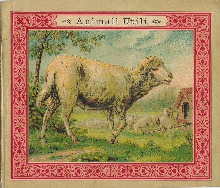 ANIMALI UTILI (Italian XIX child book)