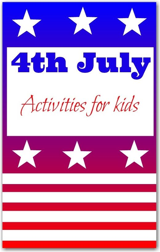 10 FUn activities for kids to celebrate the 4th July in  style!