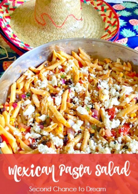 Mexican Pasta Salad - Second Chance To Dream