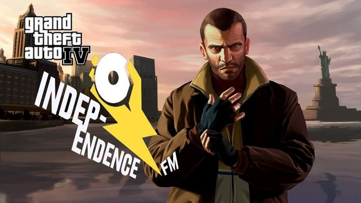 Grand Theft Auto 4 - Independence.FM (with custom music)