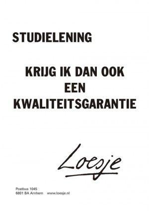 Studielening; krijg ik dan ook een kwaliteitsgarantie