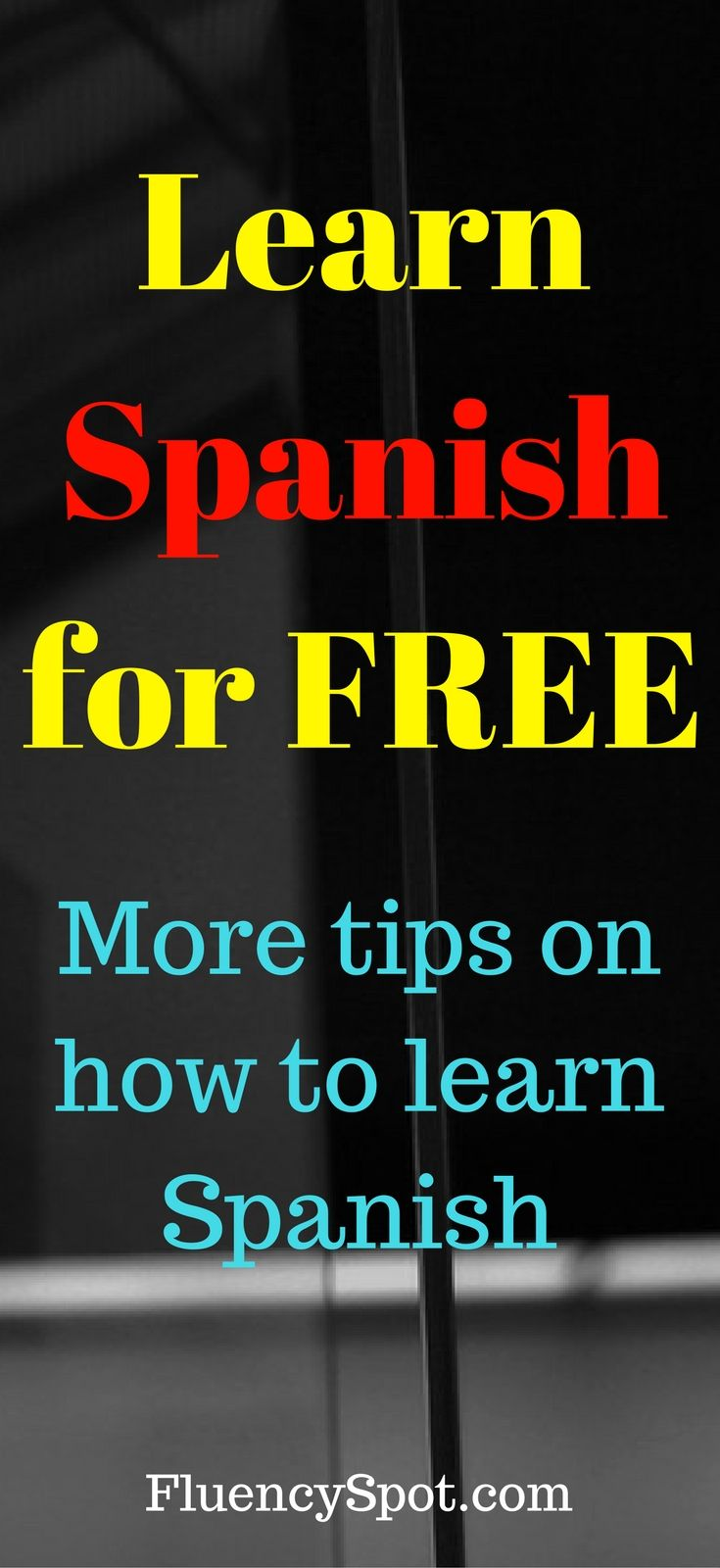 Want To Learn Spanish Fast And Easy For Free Online