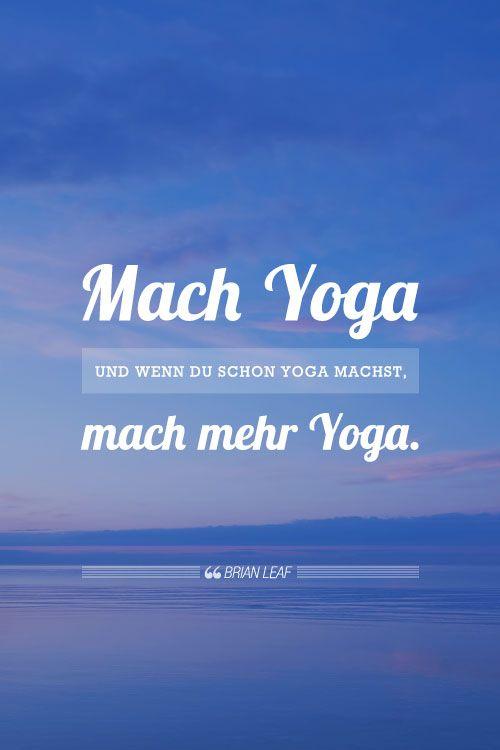 Schön Dieses Zitat Von Sri Krishna Pattabhi Jois Und Neun Weitere Yogi Weisheiten  In Der Bildergalerie. Yoga Sprüche ...