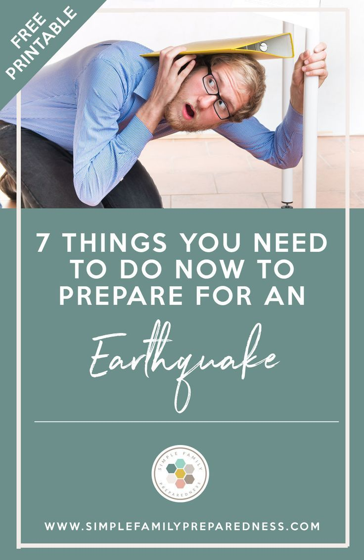 The 7 Things You Need to Do Now to Prepare for an Earthquake | Earthquake checklist