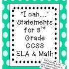 "Kid-friendly, colorful ""I can"" statements for every third grade ELA (reading, writing, speaking and listening, language) and math CCSS"