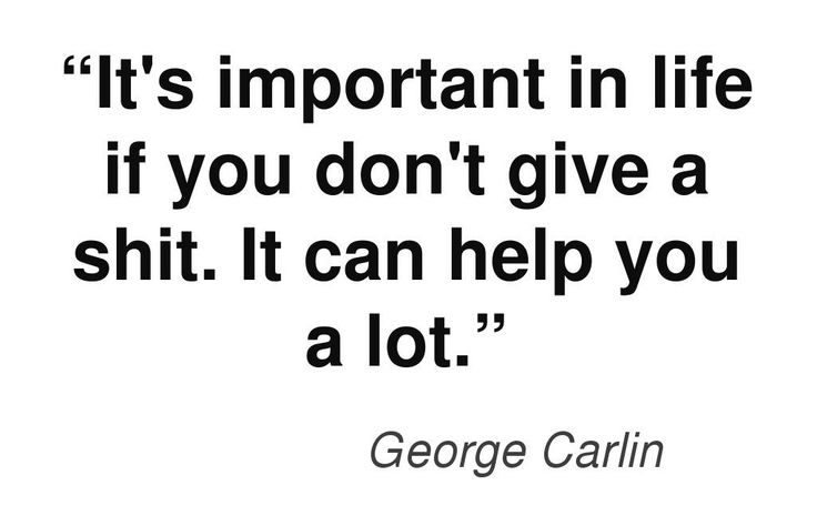 George Carlin #quote. This quote courtesy of @Pinstamatic (http://pinstamatic.com)