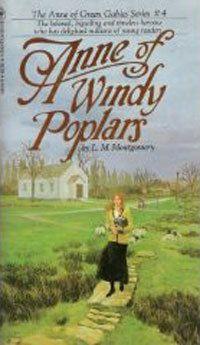 Anne of Windy Poplars (Anne of Green Gables #4)