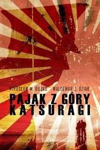 Waldemar J. Dziak: Pająk z góry Katsuragi - http://lubimyczytac.pl/ksiazka/20617/pajak-z-gory-katsuragi