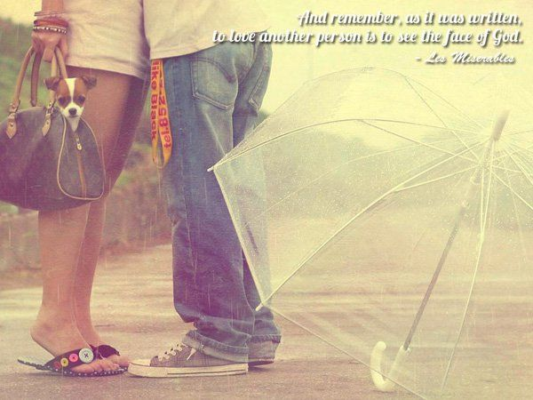 And remember as it was written, to love another person is to see the face of God - 50+ True Love Quotes