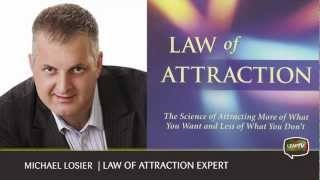#55: ASK THE EXPERT: MICHAEL LOSIER – LAW OF ATTRACTION
