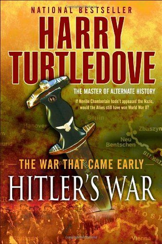 Hitler's War (The War That Came Early, Book One) by Harry Turtledove. $11.75. Series - The War That Came Early. Author: Harry Turtledove. Publisher: Del Rey; Reprint edition (June 22, 2010). Save 27% Off!