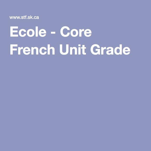 Ecole - Core French Unit Grade 3