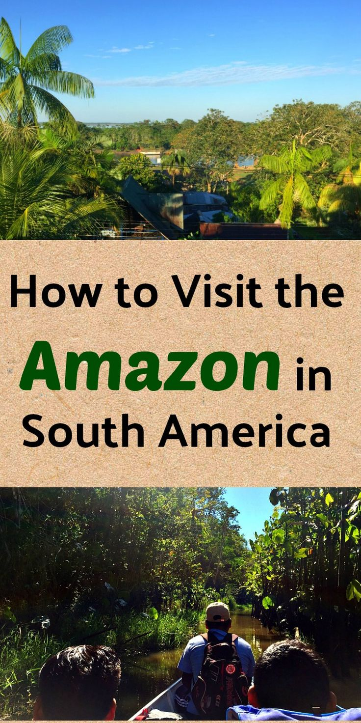 How to go and what to do in the Amazon in Colombia and Peru