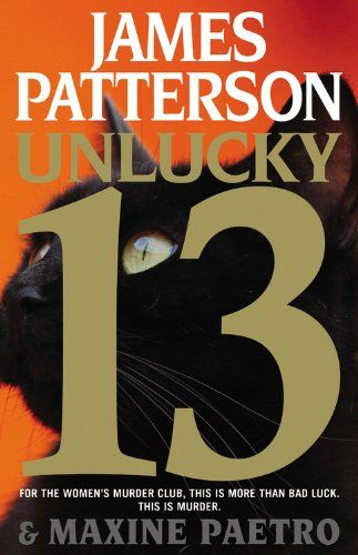 Unlucky 13 (Women's Murder Club) by James Patterson,http://smile.amazon.com/dp/031621129X/ref=cm_sw_r_pi_dp_W8Nstb0RJ3XCM2NN