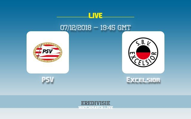 Psv V Excelsior Preview How To Watch Tv Live Stream Info Psv Vs Excelsior Live Stream Eredivisie Football 2018 Tv Channel Excelsior Live Matches