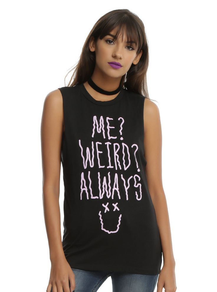 Yep...ALWAYS // Me Weird Always Girls Muscle Top