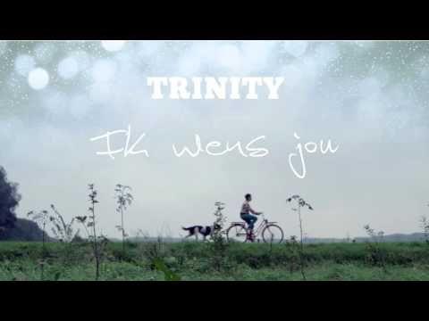 """""""Ik wens jou""""....een zegenbede van Trinity"""