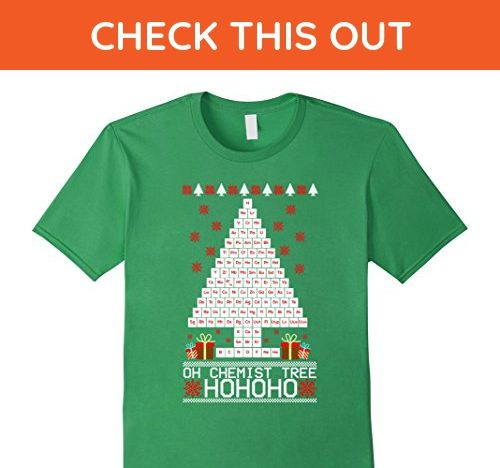 Mens Oh Chemist Christmas tree Periotic Table funny t-shirt Medium Grass - Careers professions shirts (*Amazon Partner-Link)