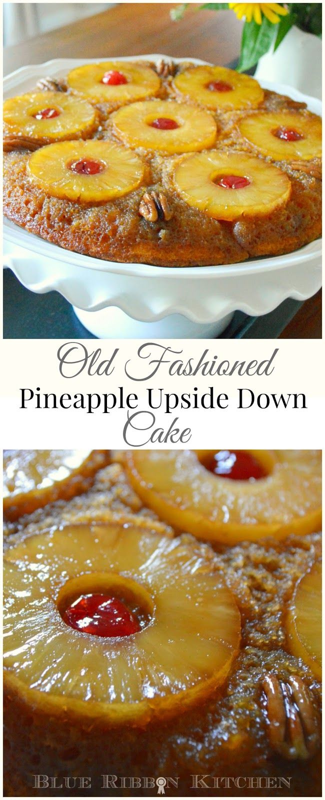 Blue Ribbon Kitchen: Cinderella's Pineapple Upside Down Cake. Old Fashioned skillet pineapple upside down cake recipe