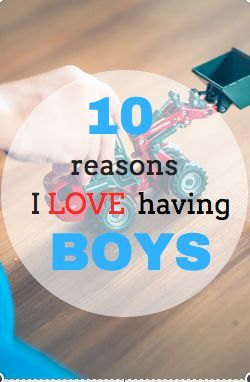 Here are 10 of the best reasons I love having boys and you will too! For more parenting articles, check out www.onlygirl4boyz.com