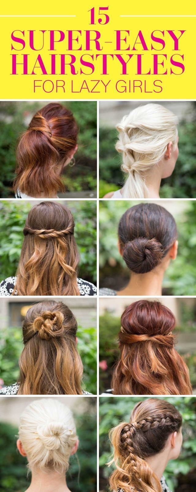 15 Super-Easy Hairstyles for Lazy Girls Who Can't Even - http://1pic4u.com/2015/09/08/15-super-easy-hairstyles-for-lazy-girls-who-cant-even/