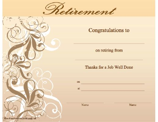 This retirement certificate, with an ornate swirl design, thanks the retiree for a job well done. Free to download and print