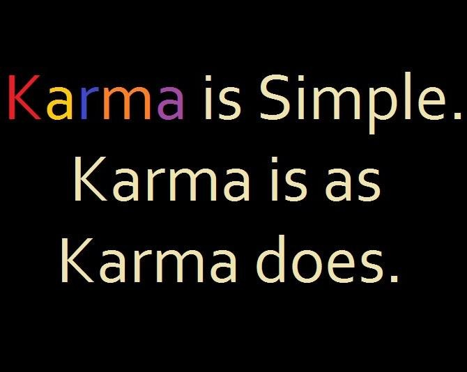 Karma Will Get You Quotes: Quotes And Sayings About Karma. QuotesGram