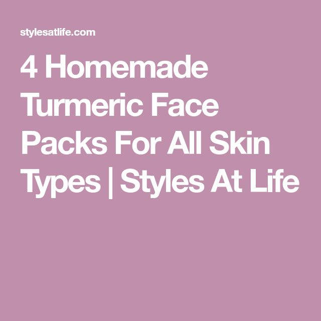 4 Homemade Turmeric Face Packs For All Skin Types | Styles At Life