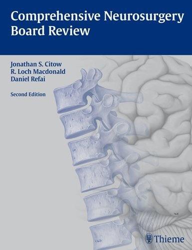 Comprehensive Neurosurgery Board Review by Jonathan Stuart Citow, http://www.amazon.com/dp/160406031X/ref=cm_sw_r_pi_dp_JIWTrb0K5ZYPR