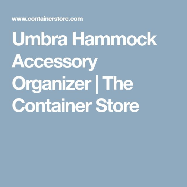 Umbra Hammock Accessory Organizer | The Container Store
