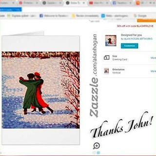 """..thanks to John from Chester in the UK who recently purchased a bunch of my 'Snow Tango' greeting cards from my Zazzle online store. Special Black Friday deals are available now at http://www.zazzle.com/alanhogan/collections ... 20% Off Sitewide 