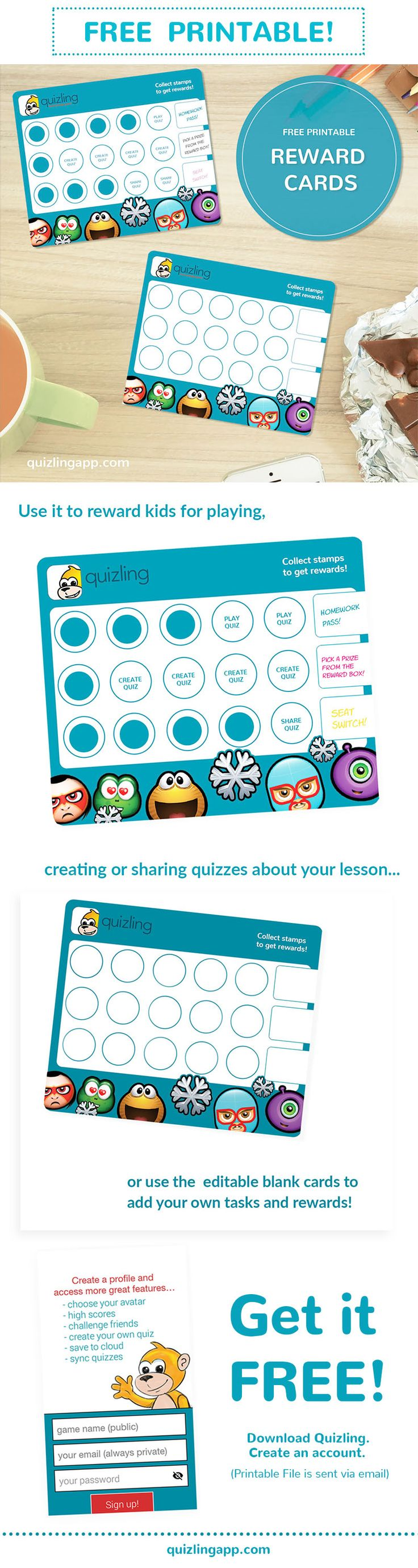 FREE! Kids learn most when they're motivated.  Get these printable and editable Reward Cards for free on your email when you sign up for a Quizling account!  Great for saving time, money and resources on classroom rewards.