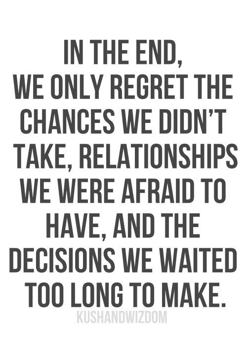 If you're going to regret something...these would be it, but personally life is too short for such things. #truth #kb