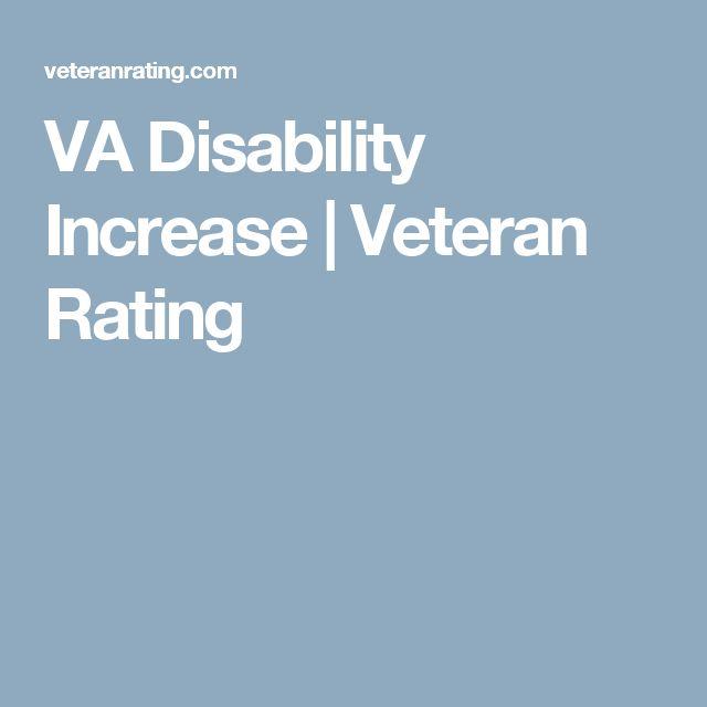 VA Disability Increase | Veteran Rating