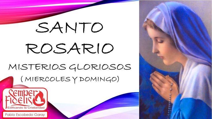 Santo Rosario Misterios de Gloria (Miércoles y Domingo)