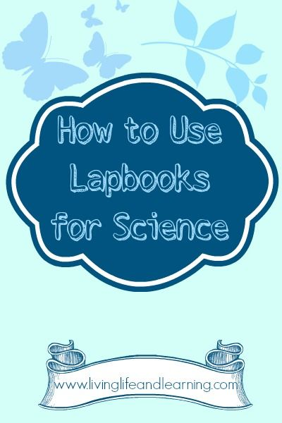 How to Use Lapbooks for Science in your homeschool