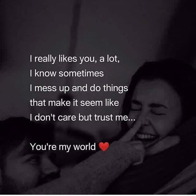 You Re My World Pictures Photos And Images For Facebook Tumblr Pinterest And Twitter Good Relationship Quotes Girlfriend Quotes Love Quotes For Her